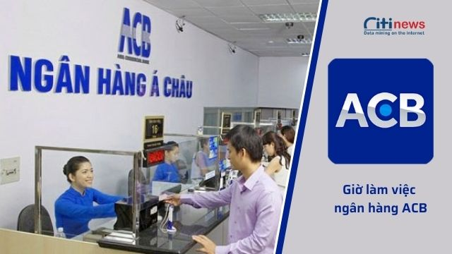 Thời gian làm việc của ngân hàng ACB