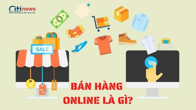 Tìm hiểu về bán hàng online 2021