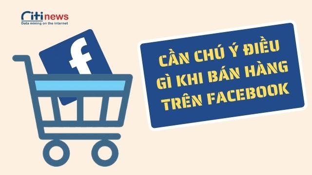 Nên buôn bán những mặt hàng gì trên Facebook