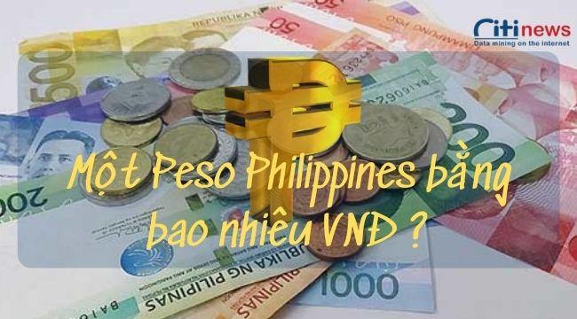 1 peso philippine bằng bao nhiêu tiền việt nam