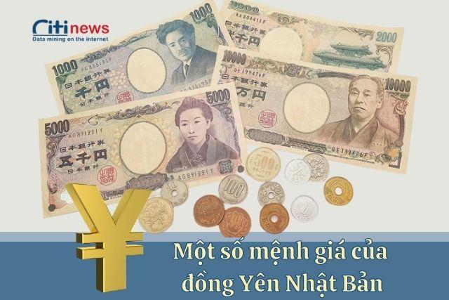 Một số mệnh giá đồng Yên đang được lưu hành tại Nhật Bản
