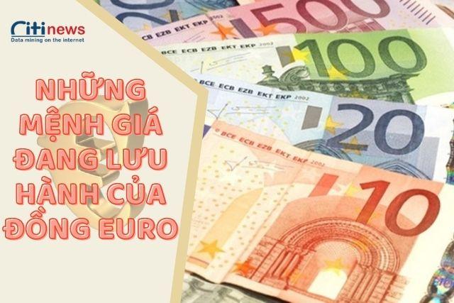 Các mệnh giá của đồng tiền chung Euro