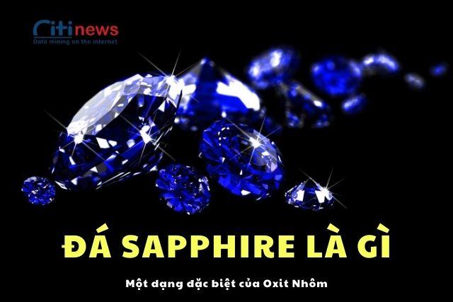 Đá Sapphire bao gồm tất cả các dạng đá quý thuộc nhóm khoáng chất corundum trừ đá Hồng Ngọc