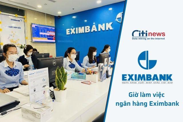 Thời gian làm việc của ngân hàng Eximbank